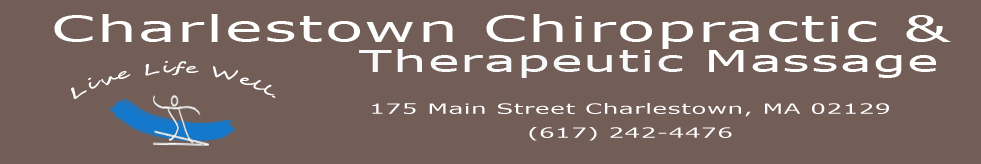 Charlestown Chiropractic and Therapeutic Massage 175 Main Street Charlestown, MA 02129